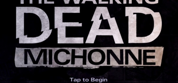 The Walking Dead Michonne Preview (iOS): incepe deprimant si confuz, parca e cam pretentios (Video)