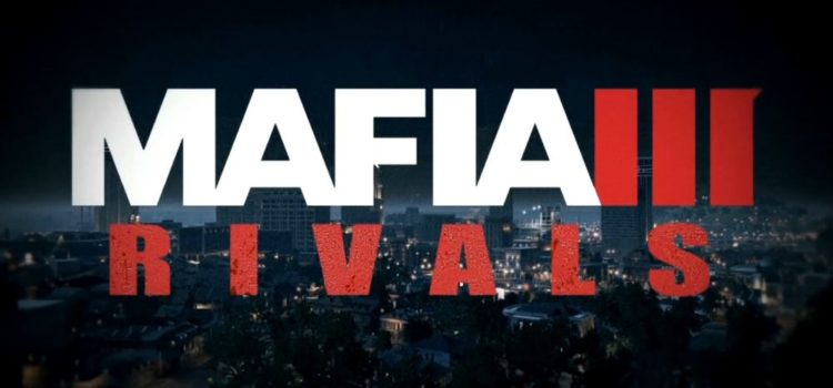 Mafia 3 Rivals Review (Android): dezamagire, partea a doua (Video)