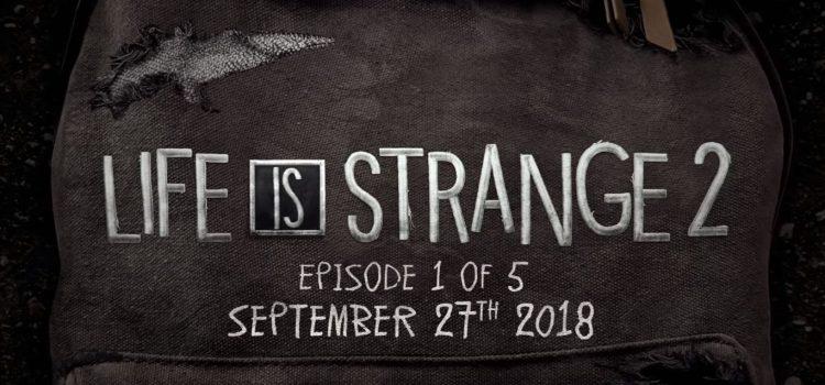 Life is Strange 2 va sosi pe 27 septembrie; Iată ce ştim despre joc