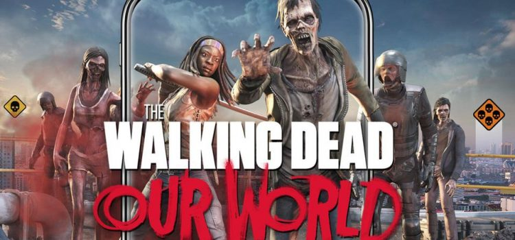 The Walking Dead Our World este un joc nou AR în stil Pokemon GO, dar cu zombii