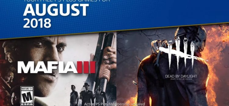 Jocurile gratuite PlayStation Plus pe luna august 2018: Mafia III şi Dead by Daylight
