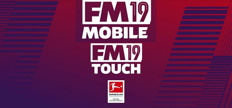 Football Manager 2019 Mobile este disponibil acum pe Android; FM 2019 Touch apare şi el